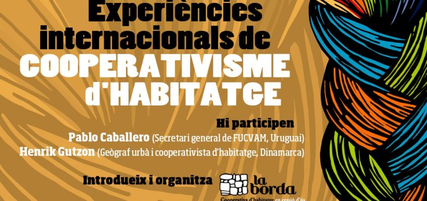 """Xerrada """"Experiències internacionals de cooperativisme d'habitatge"""""""