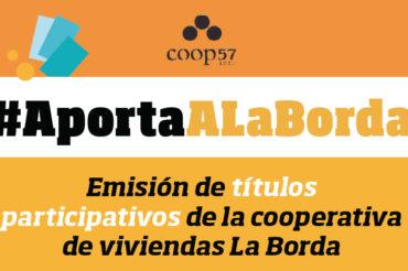 Comenzamos la emisión de títulos participativos a través de Coop57!!